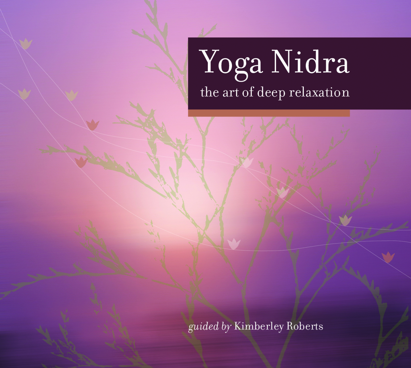 Yoga Nidra CDs - Your Peace Within Yoga & Wellbeing